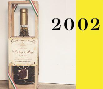 2002 – 6 puttonyos Aszú